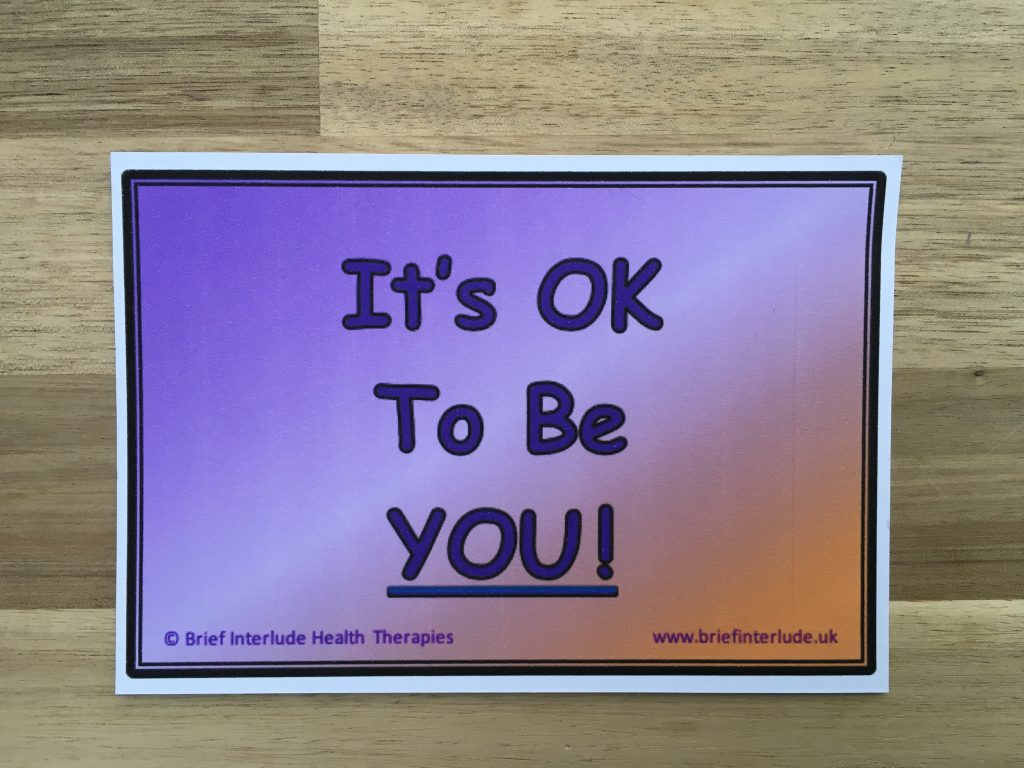 It's OK to be YOU!